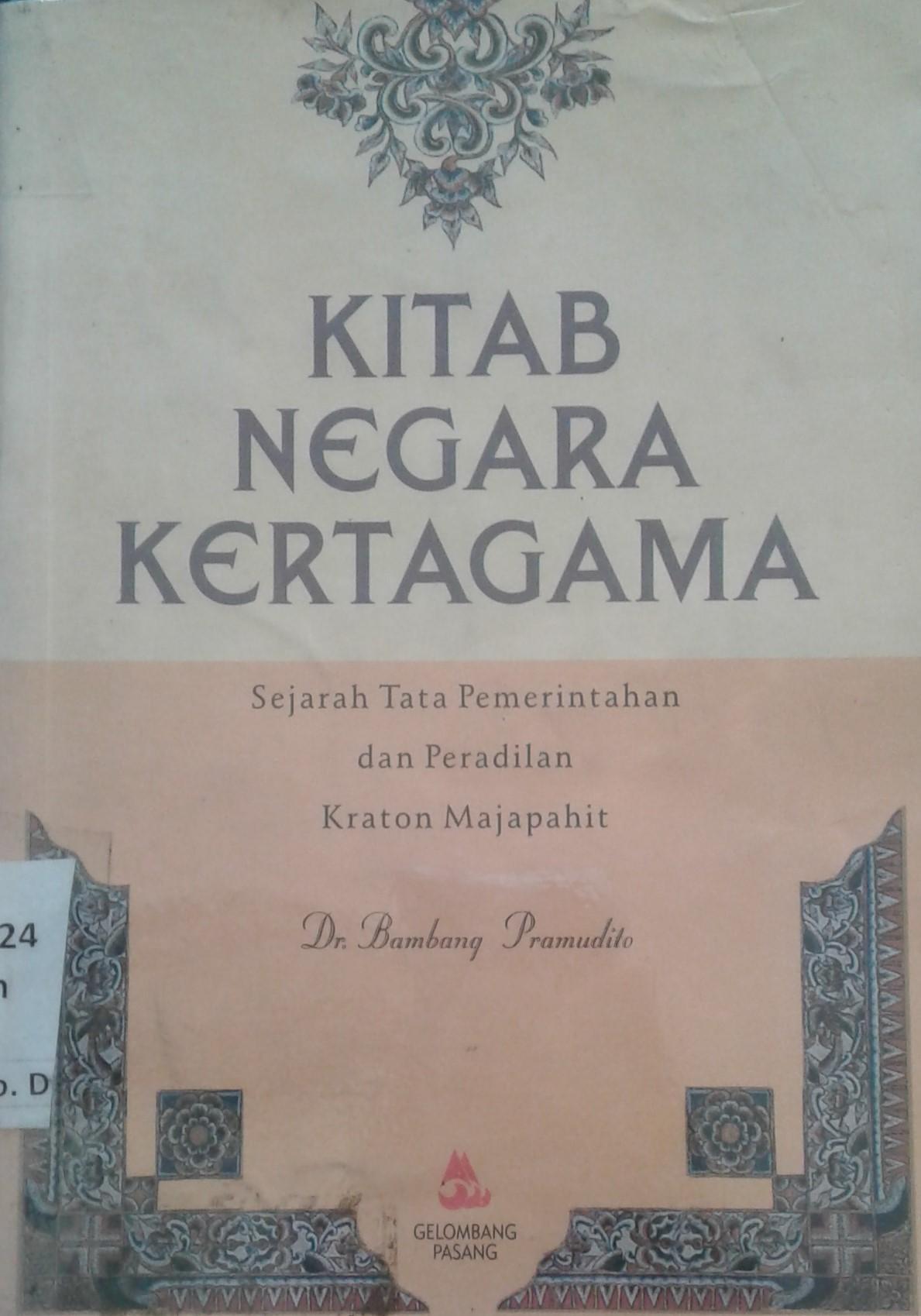 kitab negara kertagama sejarah tata pemerintahan dan peradilan rh bpad jogjaprov go id