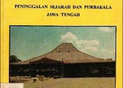 Peninggalan Sejarah Dan Purbakala Jawa Tengah