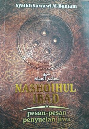 NASHOIHUL IBAD (Pesan-Pesan Penyucian Jiwa)